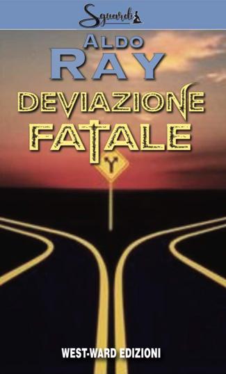 deviazione fatale